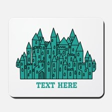 Teal Castle with Text. Mousepad