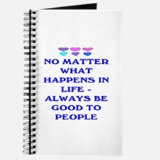 ALWAYS BE GOOD TO PEOPLE Journal