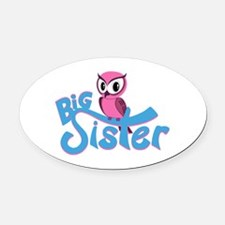 So Girly Owl Big Sister Oval Car Magnet