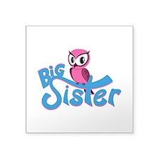 "So Girly Owl Big Sister Square Sticker 3"" x 3"""