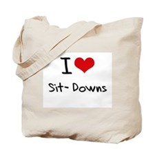I Love Sit-Downs Tote Bag
