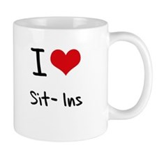 I Love Sit-Ins Mug