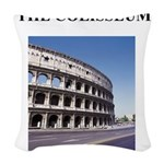 colisseum rome italy gifts Woven Throw Pillow