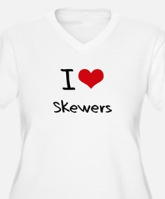 I Love Skewers Plus Size T-Shirt