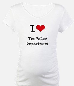 I Love The Police Department Shirt