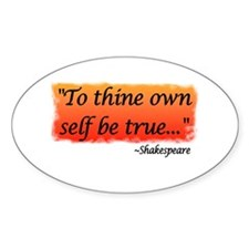 Hamlet: To Thine Own Self be Oval Decal