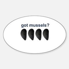 got mussels? Decal