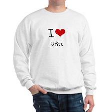 I Love Ufos Sweatshirt