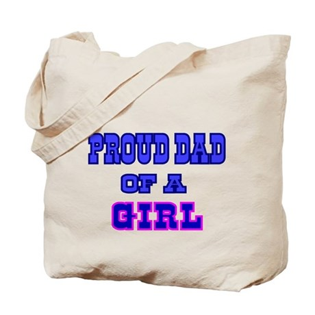 Proud Dad of a Girl Boy Tote Bag