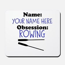 Custom Rowing Obsession Mousepad