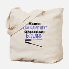 Custom Rowing Obsession Tote Bag
