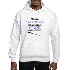 Custom Rowing Obsession Hoodie