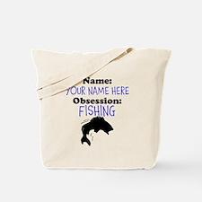 Custom Fishing Obsession Tote Bag