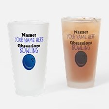 Custom Bowling Obsession Drinking Glass