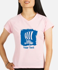 Viking Ship with Text. Peformance Dry T-Shirt