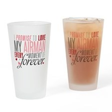 I Promise to love my Airman Drinking Glass
