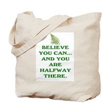 YOU ARE HALFWAY THERE! Tote Bag