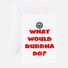 WHAT WOULD BUDDHA DO? Greeting Cards (Pk of 10)