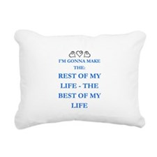 THE BEST OF MY LIFE Rectangular Canvas Pillow