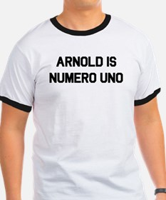 Arnold is Numero Uno T Shirt