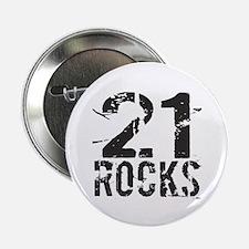 """21st Birthday Rocks 2.25"""" Button"""