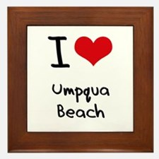 I Love UMPQUA BEACH Framed Tile