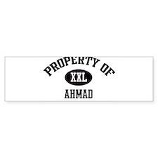 Property of Ahmad Bumper Bumper Sticker