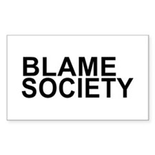 Blame Society Decal