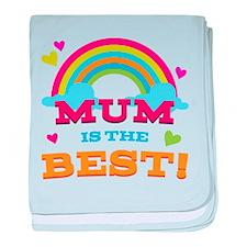 Mum Is The Best baby blanket
