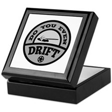 Do You Even Drift? Keepsake Box