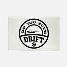 Do You Even Drift? Rectangle Magnet