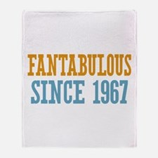 Fantabulous Since 1967 Throw Blanket
