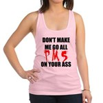 All PMS On Your Ass Racerback Tank Top
