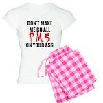 All PMS On Your Ass Women's Light Pajamas