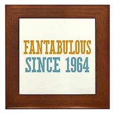 Fantabulous Since 1964 Framed Tile
