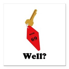 "Well? Square Car Magnet 3"" x 3"""