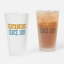 Fantabulous Since 1959 Drinking Glass