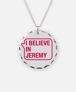 I Believe In Jeremy Necklace