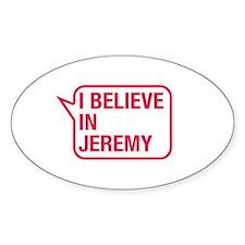 I Believe In Jeremy Decal