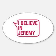 I Believe In Jeremy Decal