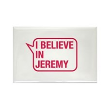 I Believe In Jeremy Rectangle Magnet