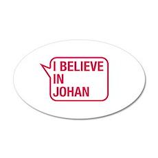 I Believe In Johan Wall Decal