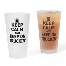 Keep Calm and Keep Truckin' Drinking Glass