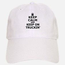 Keep Calm and Keep Truckin' Baseball Baseball Cap