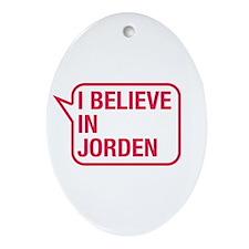 I Believe In Jorden Ornament (Oval)