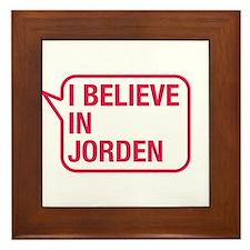 I Believe In Jorden Framed Tile