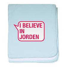 I Believe In Jorden baby blanket