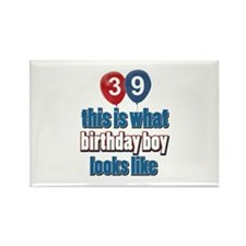 39 year old birthday boy designs Rectangle Magnet