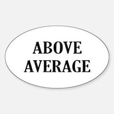 Above Average Sticker (Oval)