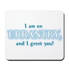 """Errantry"" Mousepad"